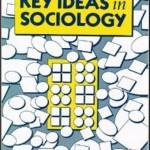 50 grandes aportaciones teóricas claves en la Sociología según Slattery