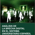 Análisis de la brecha digital en el sistema universitario español