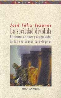 &#8220;La Sociedad Dividida&#8221; de Jos Flix Tezanos