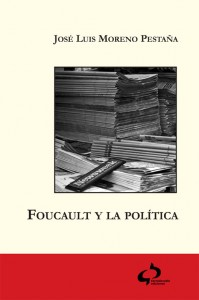 &#8216;Foucault y la poltica&#8217;. Una poltica combativa al alcance de todos