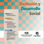 Exclusión y Desarrollo Social. Análisis y perspectivas 2012