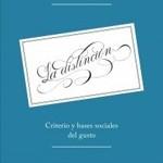 Nueva edición de 'La distinción'de Bourdieu