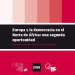 Europa y la democracia en el Norte de África: una segunda oportunidad