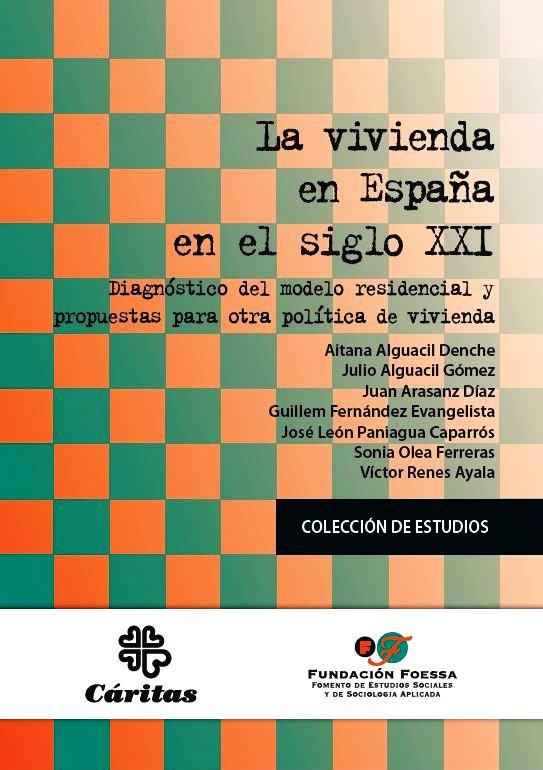La vivienda en España en el siglo XXI