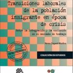 Transiciones laborales de la población inmigrante en época de crisis