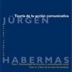 Teoría de la acción comunicativa. Jürgen Habermas